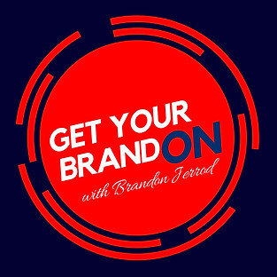 Get featured on Get Your BrandON!