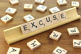 Excuses - Exceptions, Not the Rule