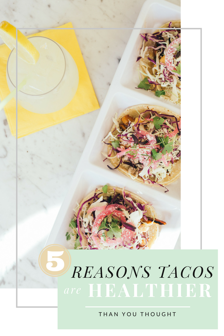 5 reasons tacos are healthier than you thought and should be included in your wedding weight loss program. www.ginnyleavitt.com