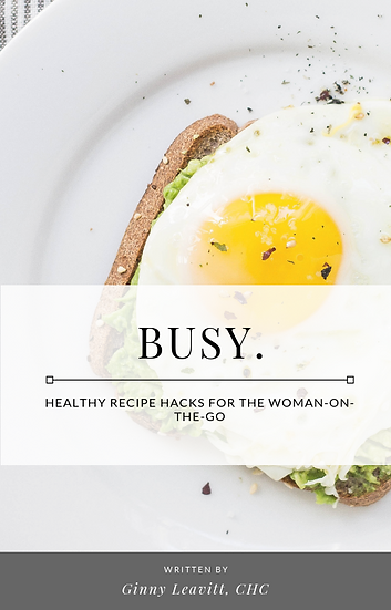 Busy. Healthy Recipe Hacks for the Woman-on-the-Go