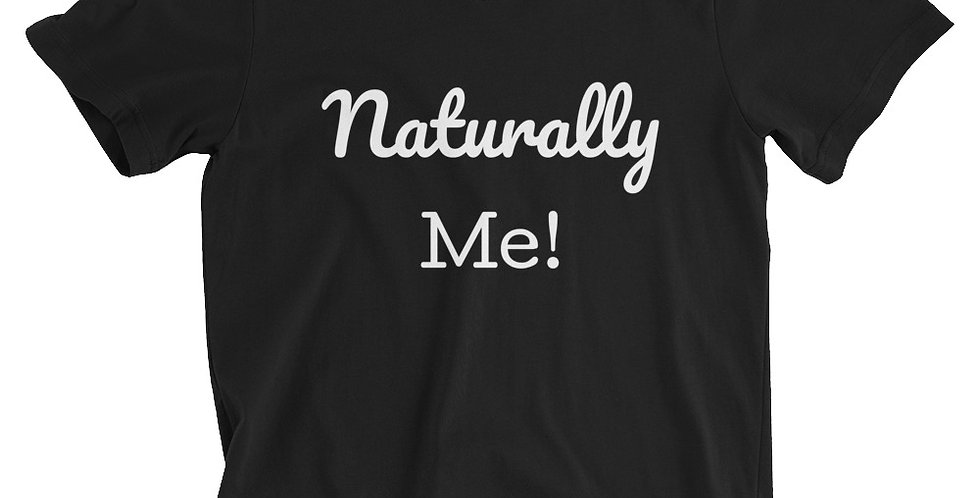 Unisex Black Naturally Me T-Shirt
