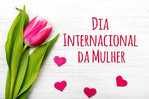 Dia Internacional da Mulher ainda marca muita luta contra abusos