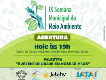 """A IX Semana Municipal do Meio Ambiente começa nesta segunda-feira com a palestra """"Sustentabilidade e"""