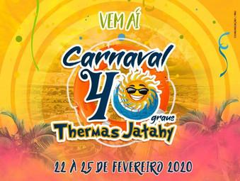Vem aí o Carnaval 40° do Thermas Jatahy