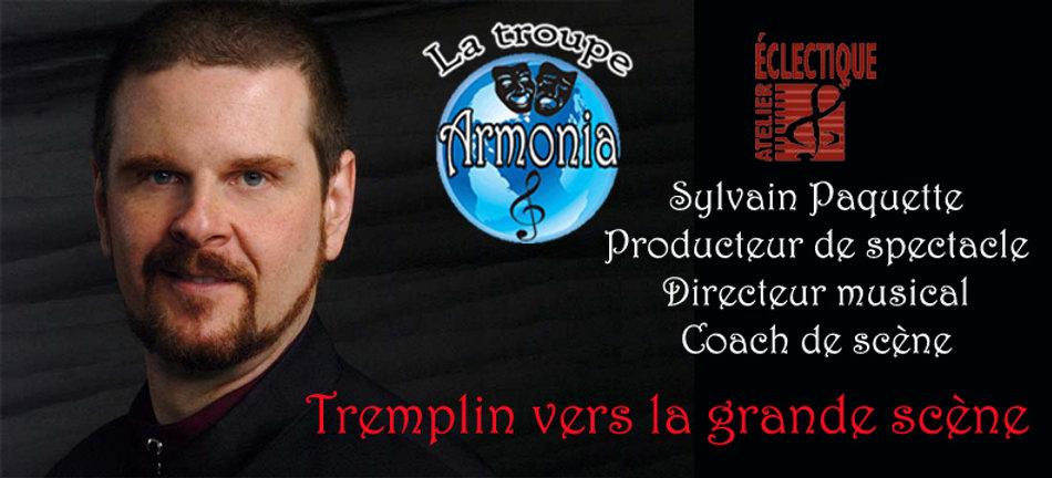 Sylvain Paquette et la troupe Armonia