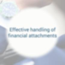 effective handling financial attatchemen