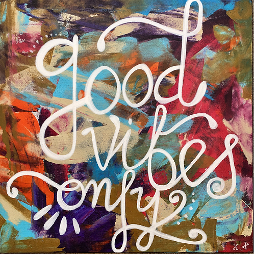 "Print of ""Good Vibes Only"""
