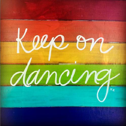 "Greeting Card of ""Keep On Dancing"""