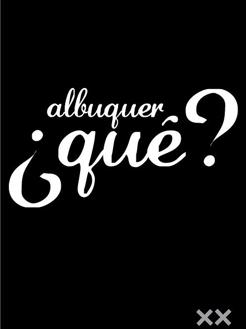 Albuquer ¿QUE?