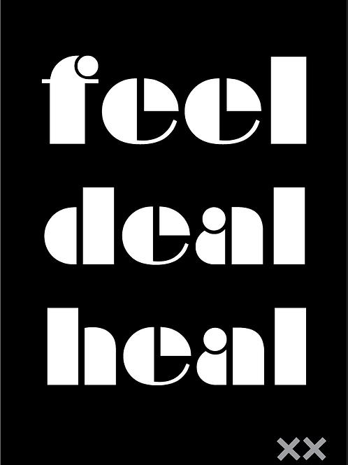Feel Deal Heal