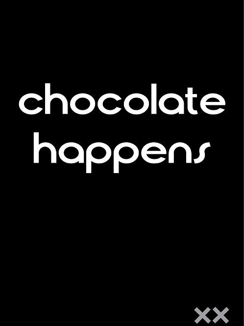 Chocolate Happens