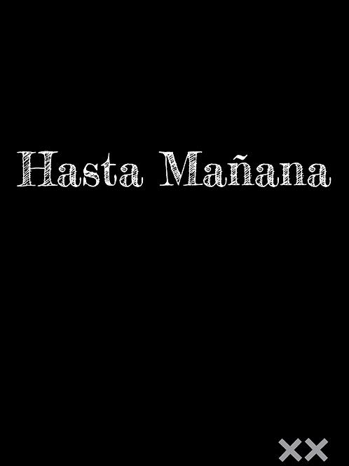 Hasta Mañana