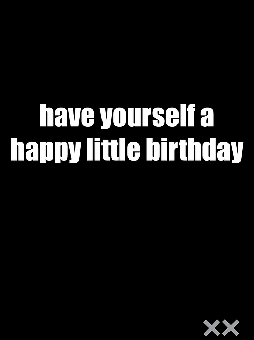 Have Yourself a Happy Little Birthday