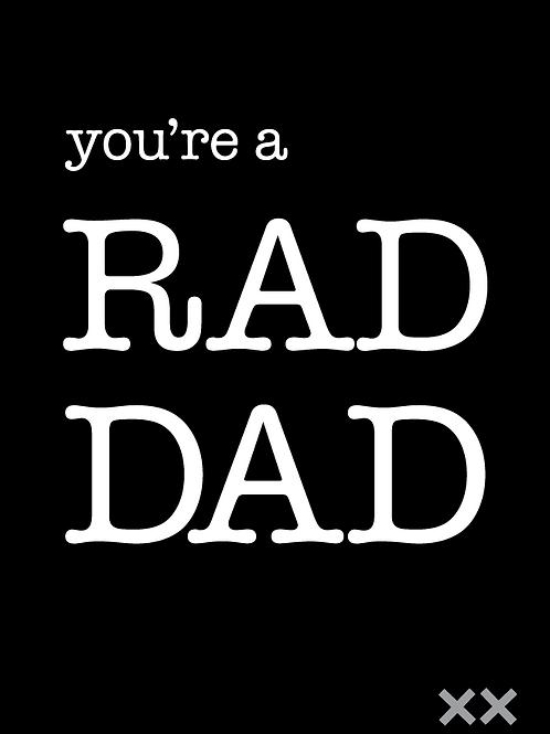 You're a Rad Dad