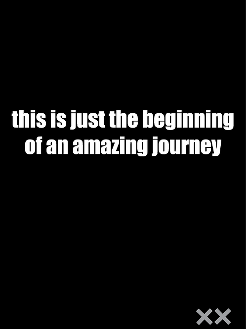 This is Just the Beginning of an Amazing Journey