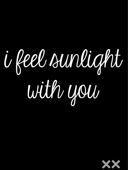 I Feel Sunlight With You