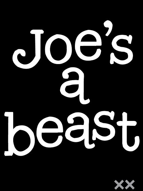 Joe's a Beast
