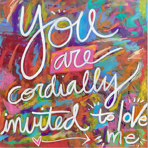 "Greeting Card of ""You Are Cordially Invited to Love Me"""