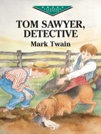 Libro Tom Sawyer, Detective