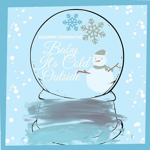 baby it's cold outside holiday box