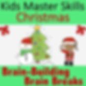 SquareCovers-Christmas Brain Breaks.jpg