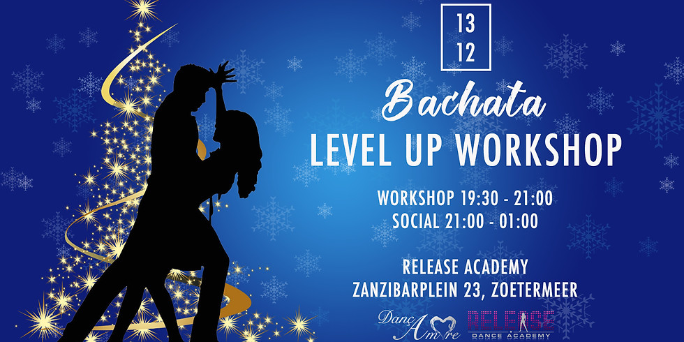 Bachata Level Up Workshop + Social