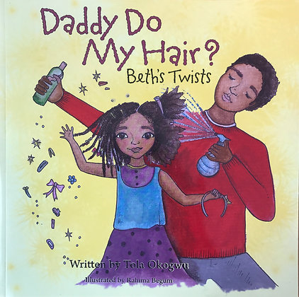 Daddy Do My Hair - Beth's Twists