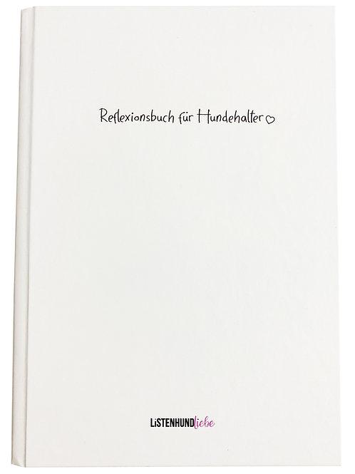 Reflexionsbuch für Hundehalter, Hardcover DIN A5