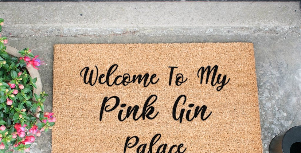 Welcome To My Pink Gin Palace Doormat