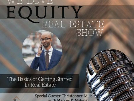 The Basics of Getting Started In Real Estate with Chris Mills