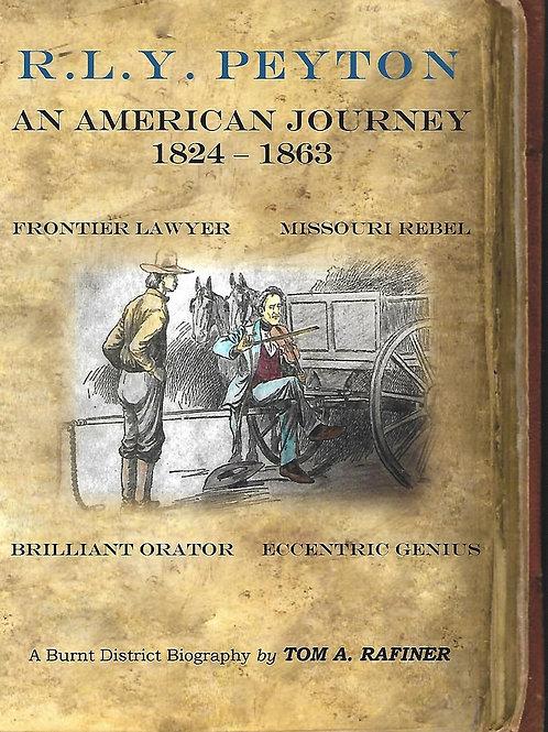 R.L.Y. Peyton: An American Journey, 1824-1863