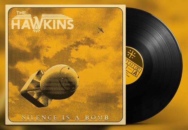 thehawkins_silenceisabomb_vinyl.jpg