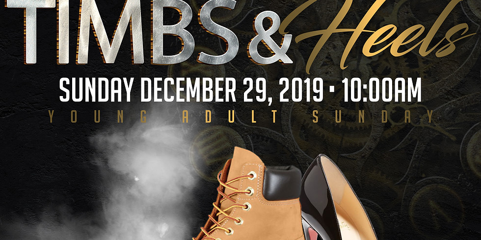 """Dominion Young Adult Sunday """"Timbs & Heels"""""""