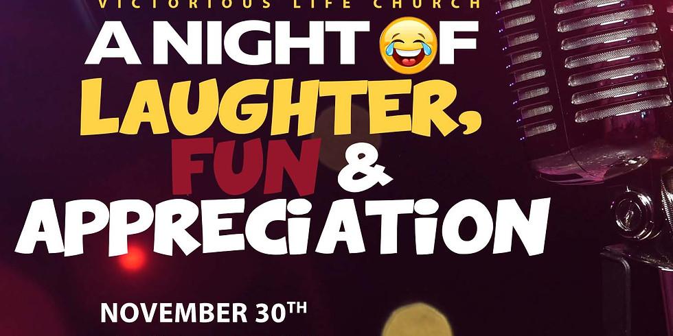 A Night of Laughter, Fun & Appreciation