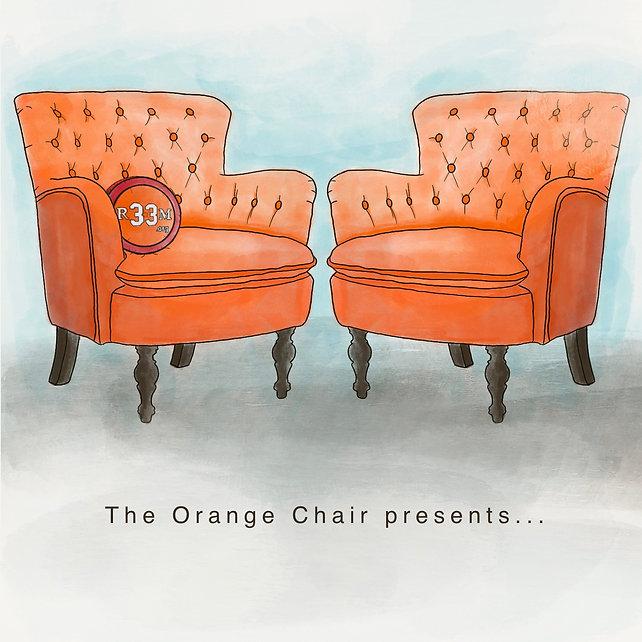 The Orange Chair presents....jpeg