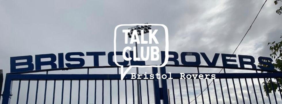 Talk Club Bristol Rovers.jpg