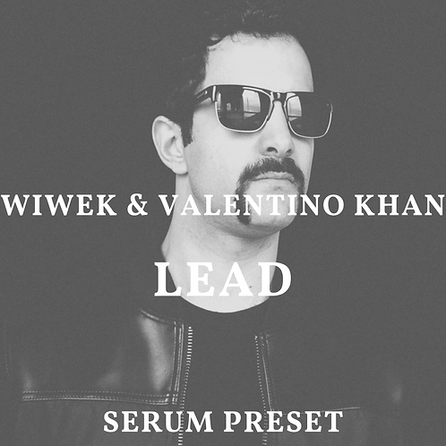 Wiwek & Valentino Khan Lead for Serum