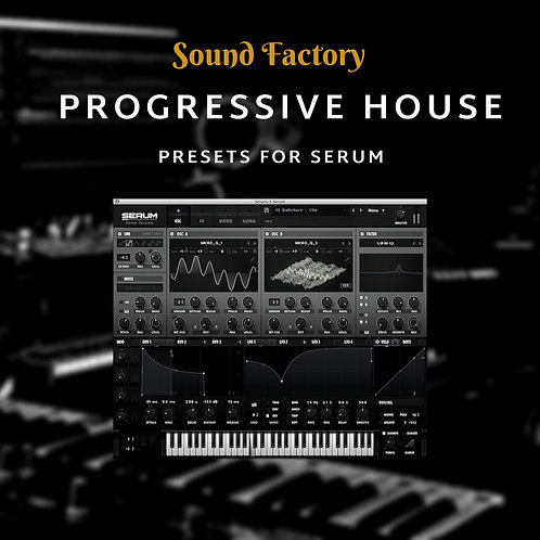 Progressive House for Serum