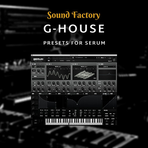 G-House for Serum