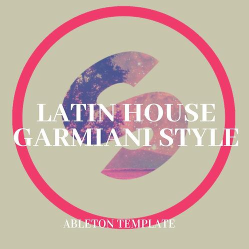 Latin House - Garmiani Style Template for Ableton