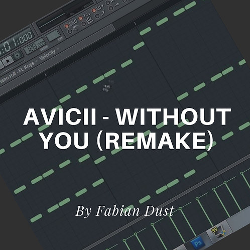 Avicii - Without You (Remake)