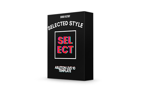 Selected Style Drop - Ableton Live 10 Template