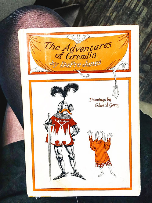 The Adventures of Gremlin by DuPre Jones, illustrated by Edward Gorey, First Ed.