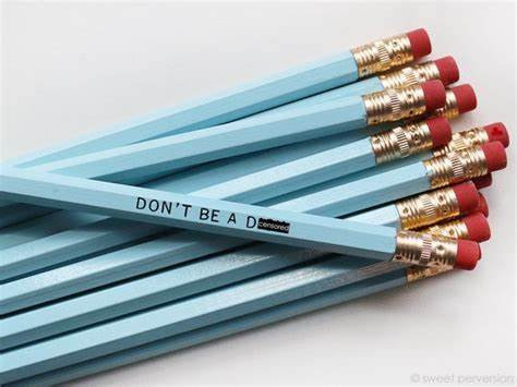 Don't be a Dick Pencil