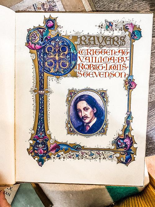 Prayers Written at Vailima by Robert Louis Stevenson, 1910, illuminated