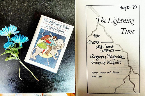 The Lightning Time by Gregory Maguire, First Edition, Signed
