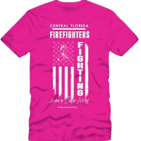 Pink T-Shirt - Central Florida Firefighters Fighting More Than Fires flag