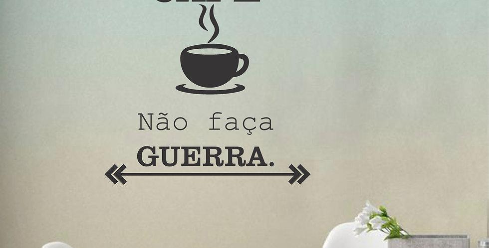 Adesivo Frase - FAÇA UM CAFÉ