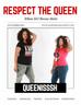 RESPECT THE QUEEN