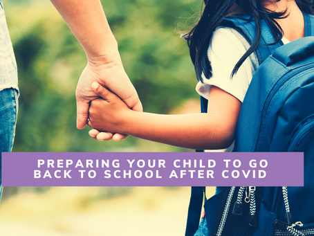 Preparing your child to go back to school after Covid